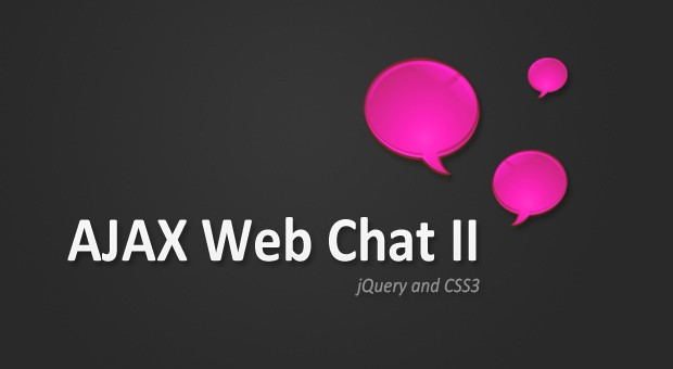 Making an AJAX Web Chat (Part 2) - CSS and jQuery - Tutorialzine