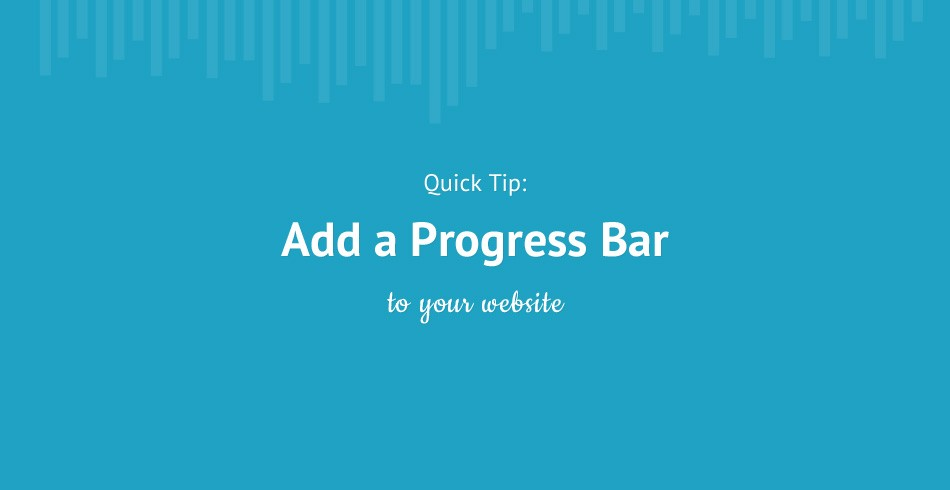 Quick Tip: Add a Progress Bar to Your Site