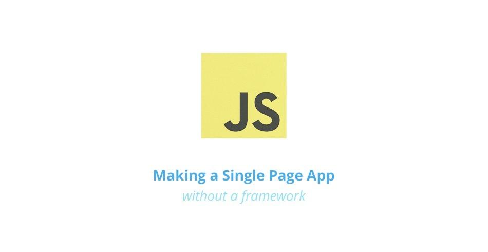 Making a Single Page App Without a Framework - Tutorialzine