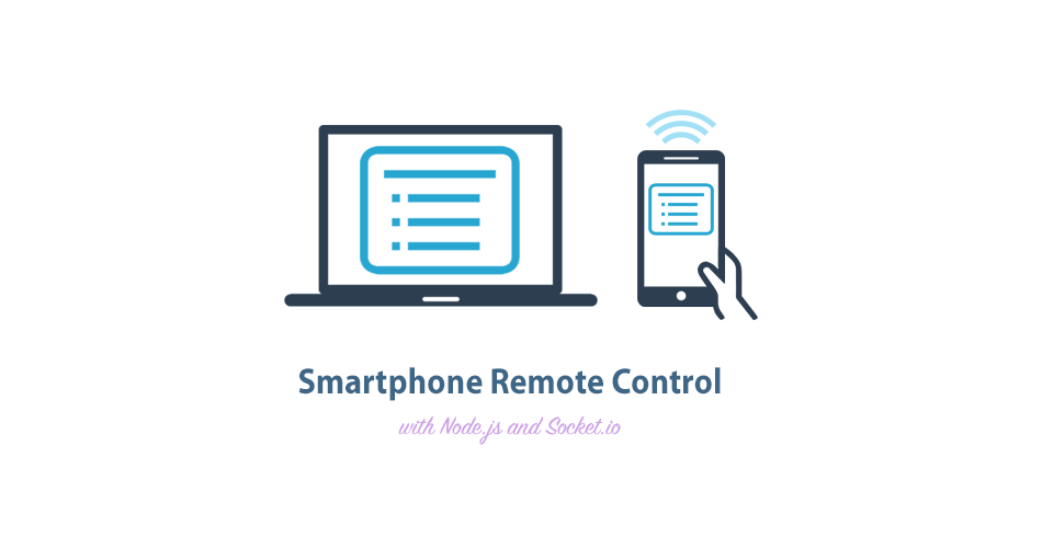 Smartphone Remote Control with Node js and Socket io - Tutorialzine