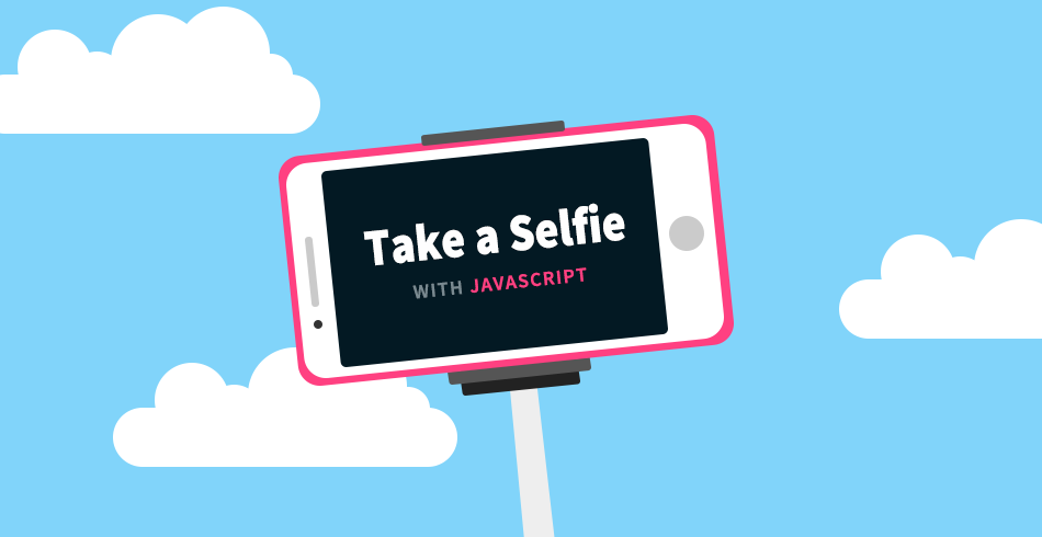 Take a Selfie With JavaScript - Tutorialzine