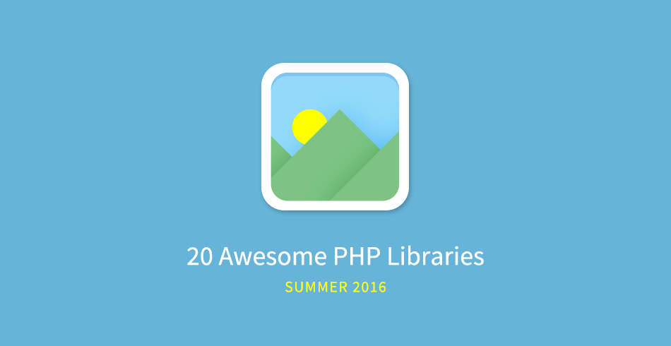 20 Awesome PHP Libraries For Summer 2016 - Tutorialzine