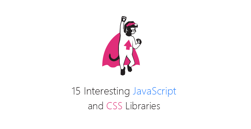 15 Interesting JavaScript and CSS Libraries for August 2016