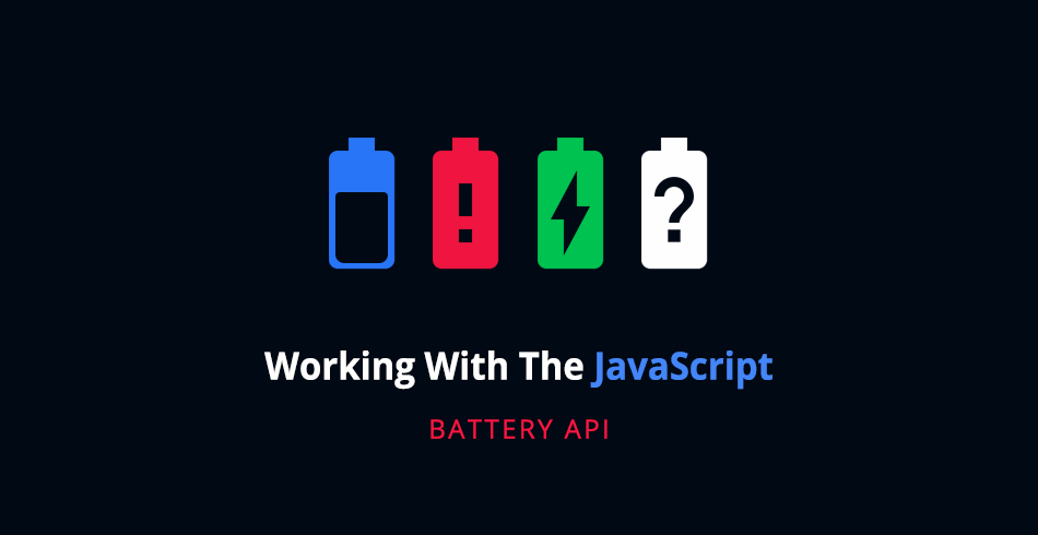 Quick Tip: Working with the JavaScript Battery API