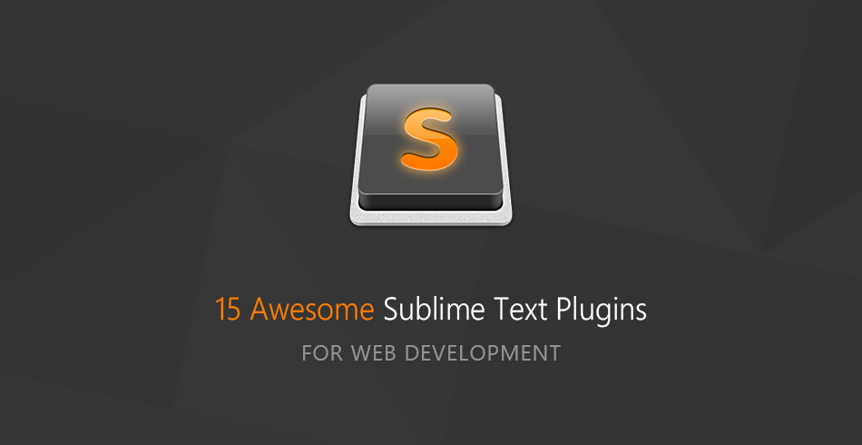 15 awesome sublime text plugins for web development tutorialzine maxwellsz