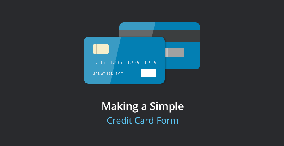 Making a Simple Credit Card Validation Form - Tutorialzine