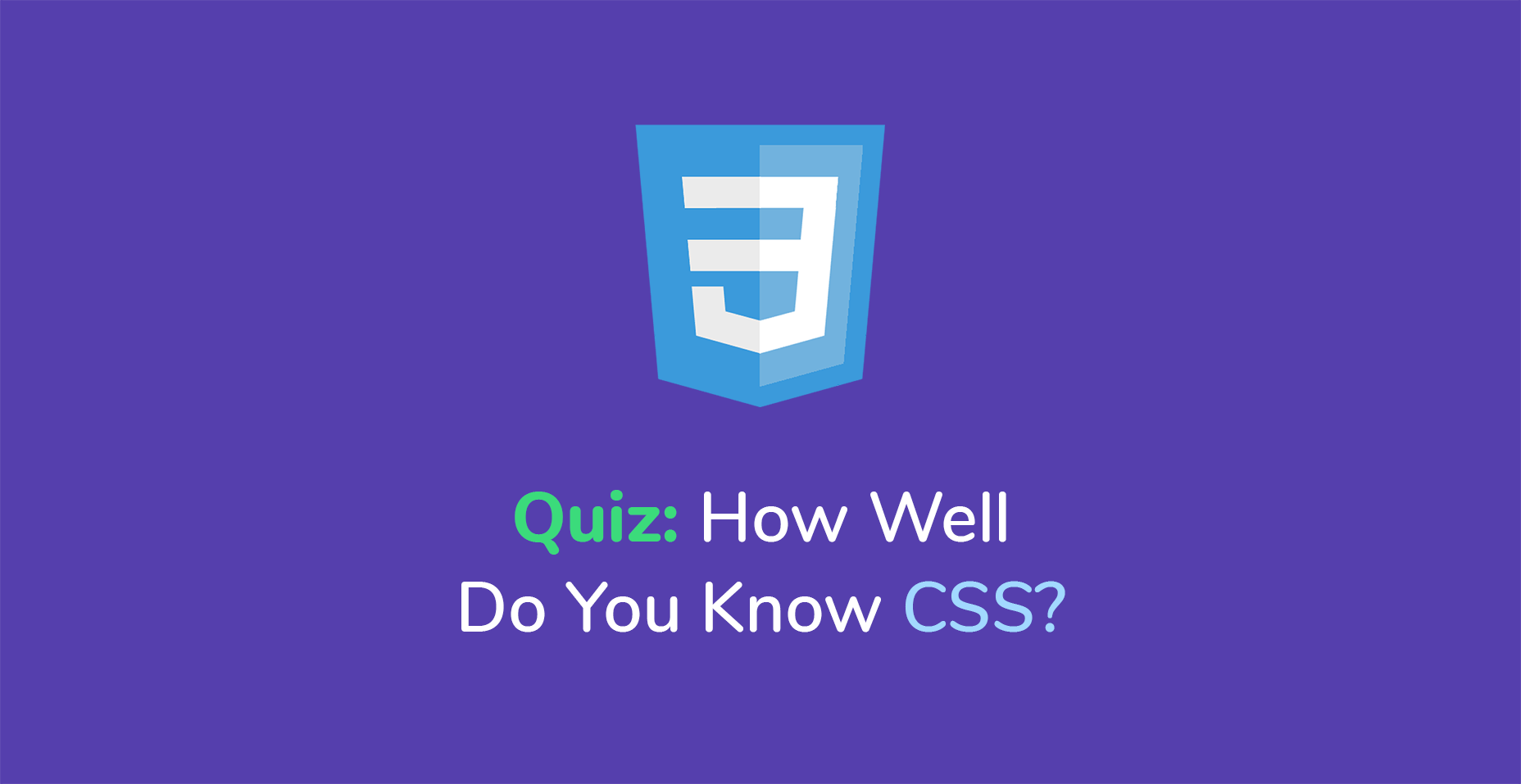 Quiz How Well Do You Know Css Tutorialzine