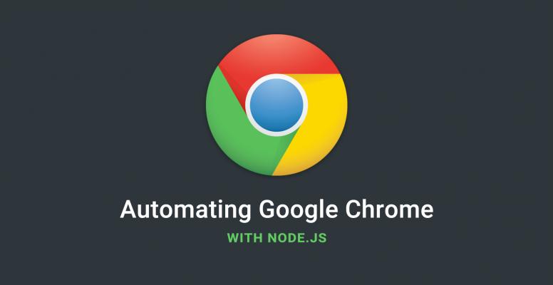 automating-google-chrome-with-nodejs
