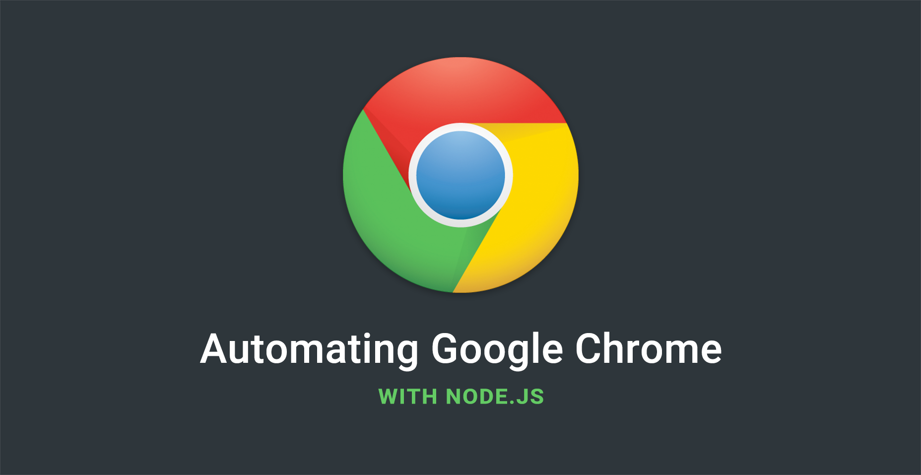 Automating Google Chrome with Node.js