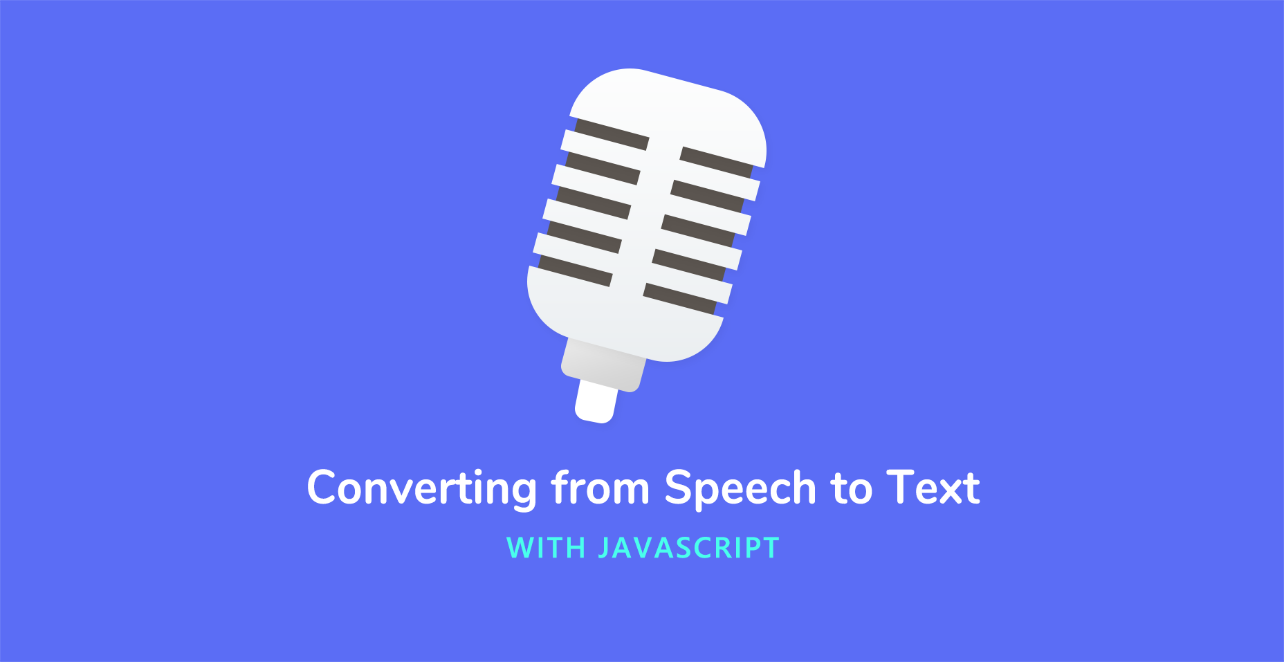 Converting from Speech to Text with JavaScript - Tutorialzine
