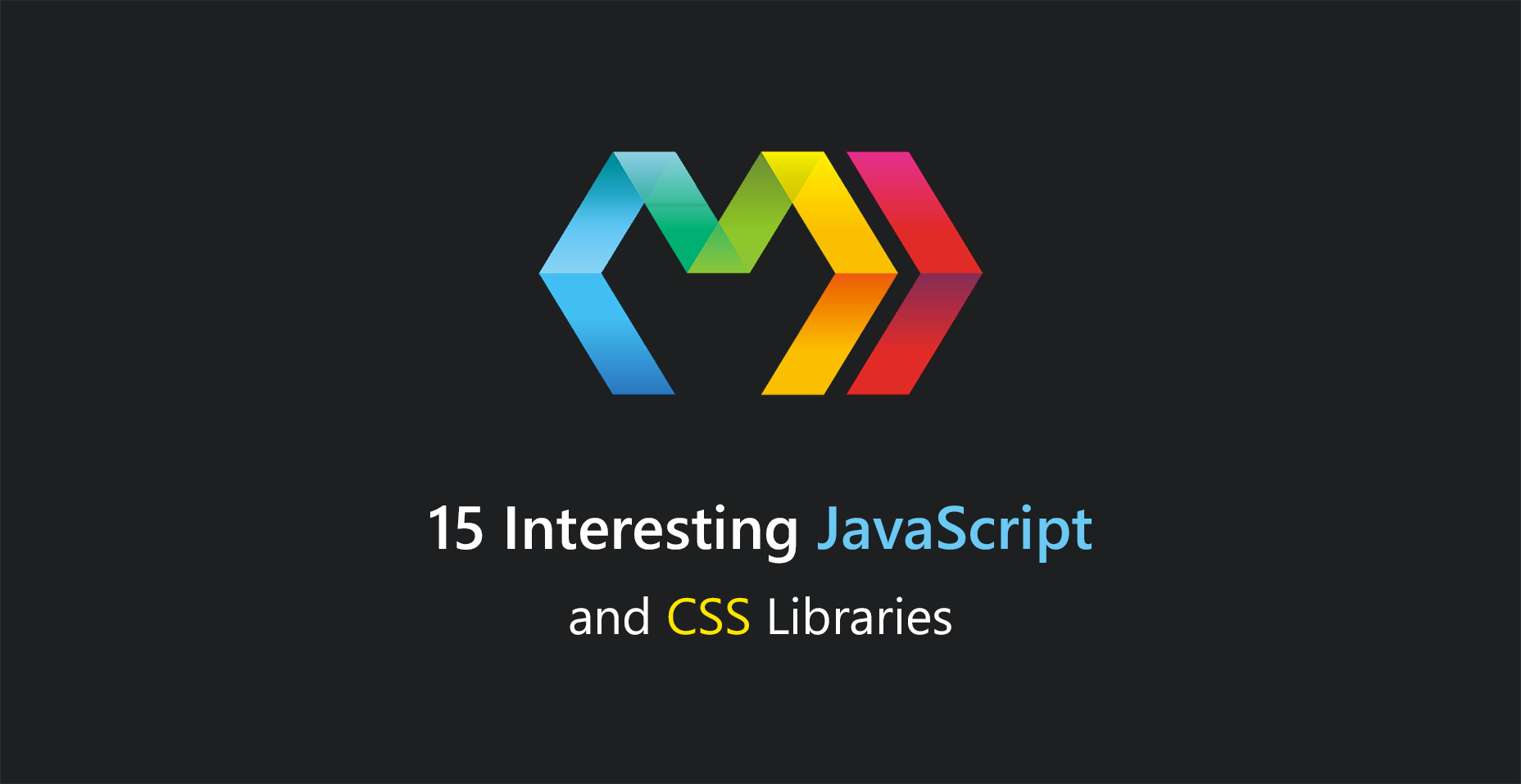 15 Interesting JavaScript and CSS Libraries for September
