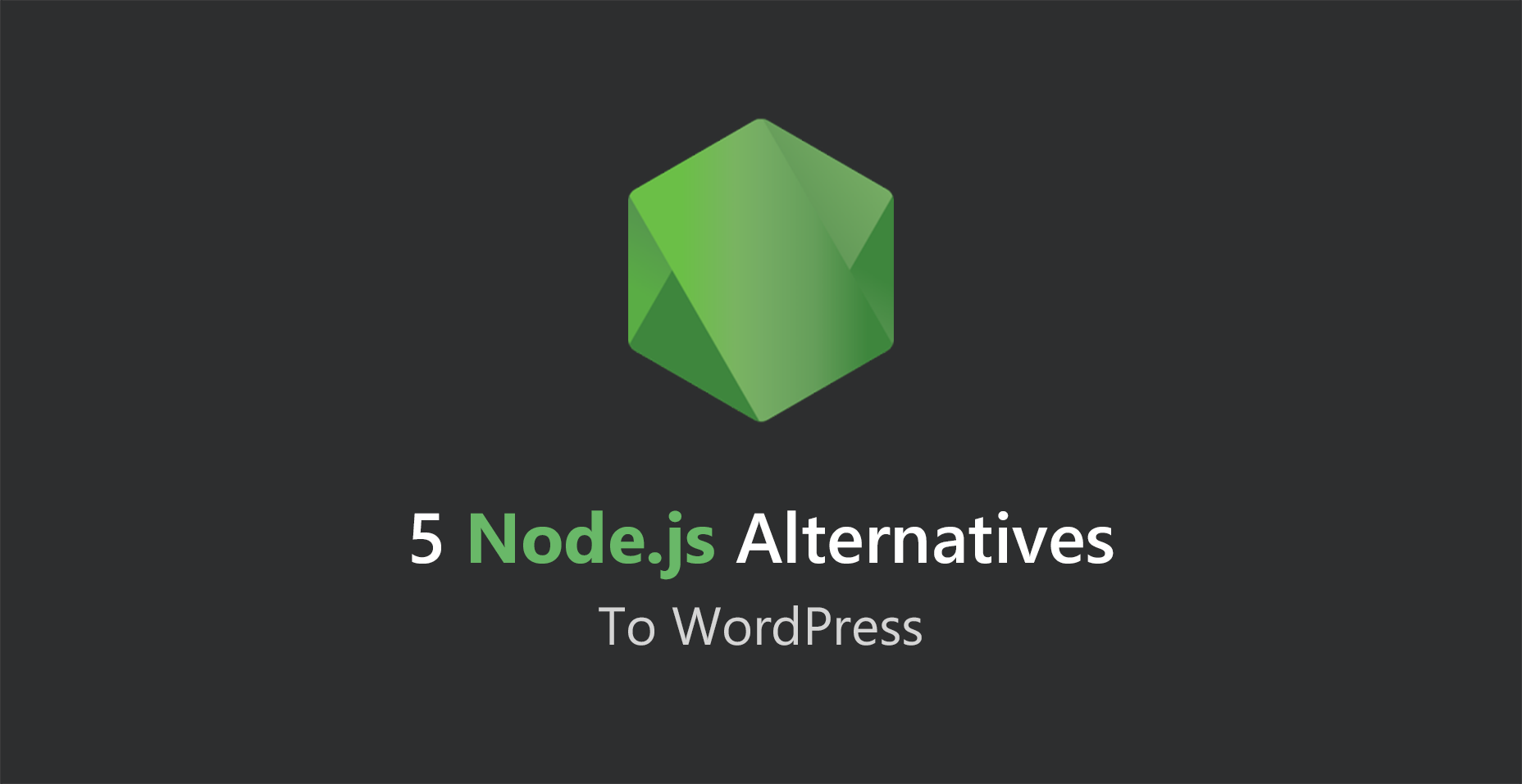 5 Node js Alternatives To WordPress - Tutorialzine