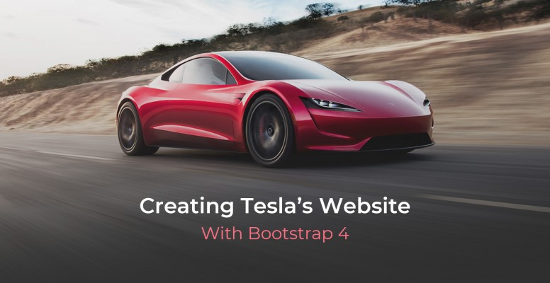 creating-teslas-website-with-bootstrap-4