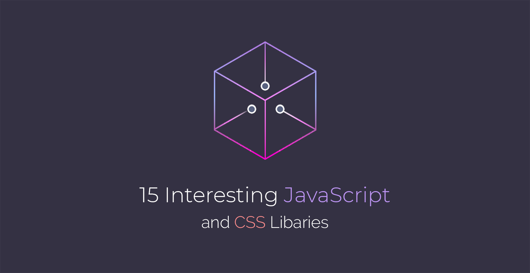 15 Interesting JavaScript and CSS Libraries for February 2018
