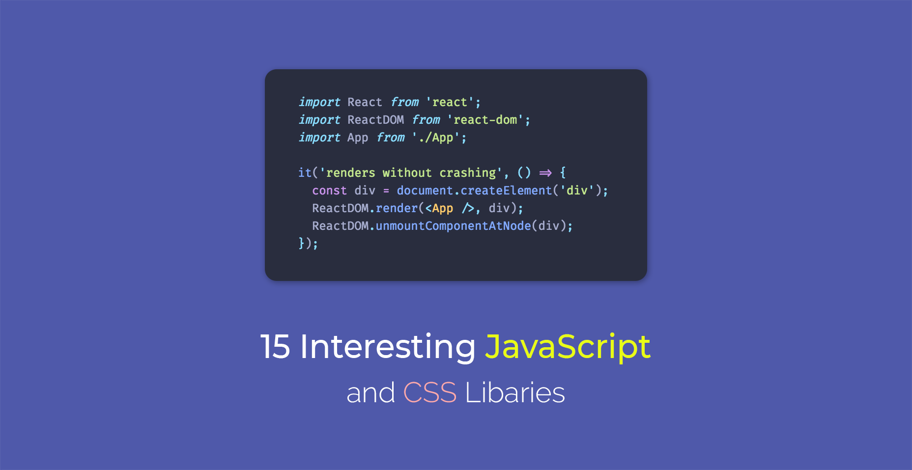 15 Interesting JavaScript and CSS Libraries for March 2018
