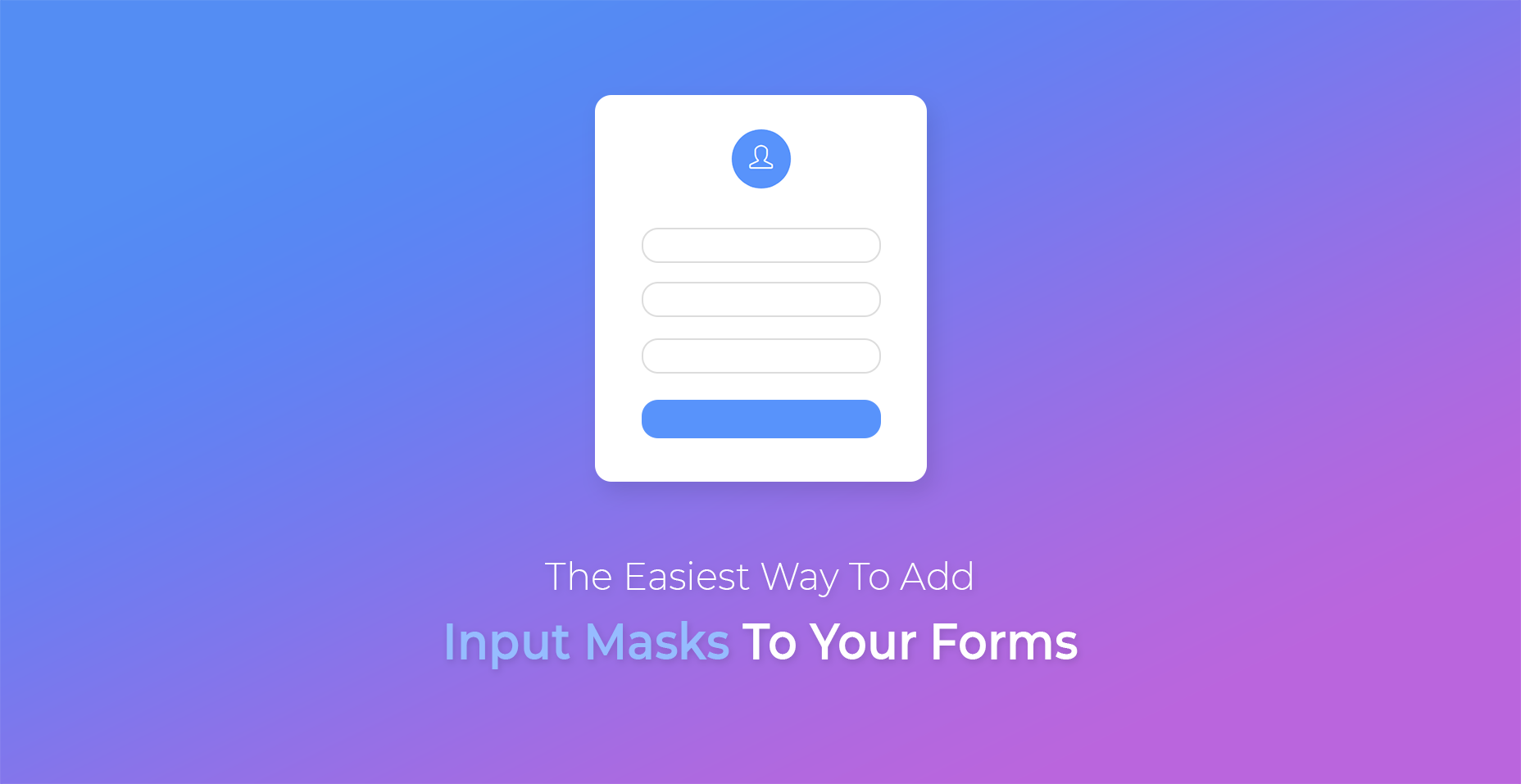 The Easiest Way To Add Input Masks To Your Forms - Tutorialzine