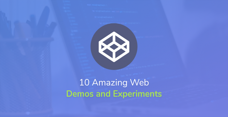 10-amazing-web-demos-and-experiments-for-july-2018