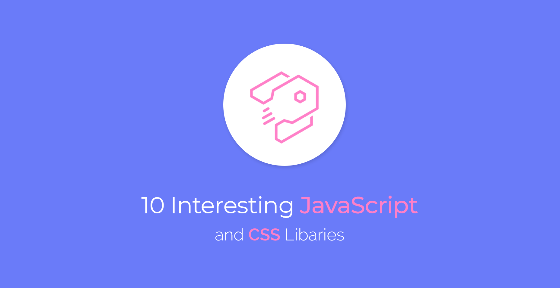 10 Interesting JavaScript and CSS libraries for October 2018